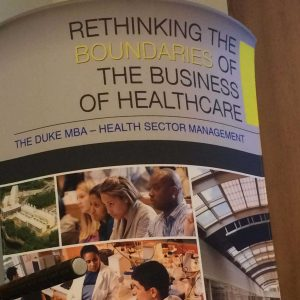 a sign from HSM Bootcamp - a course about the business of health care taught at Fuqua to Duke MBA students
