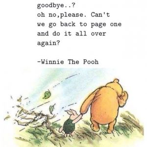 A Winnie the Pooh quote about goodbyes, was my MBA worth it